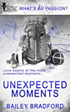 Unexpected Moments (What's His…