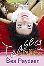Teased By The Billionaire (A BBW Romance)…
