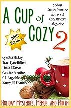 A Cup of Cozy 2 (6-in-1) by Nancy Jill…