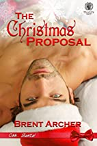 The Christmas Proposal (Ohh...Santa!) by…