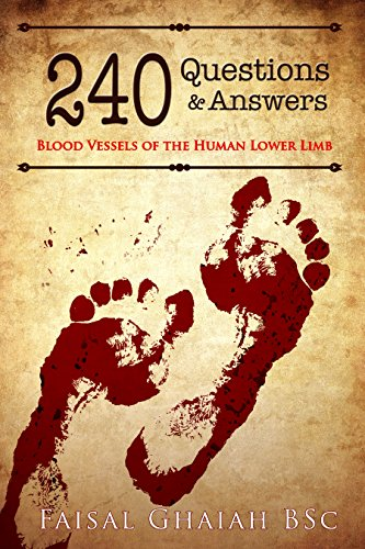 240-questions-and-answers-blood-vessels-of-the-human-lower-limb