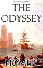 The Odyssey - Classic Illustrated Edition by…