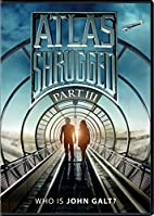 Atlas Shrugged: Part 3