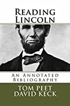 Reading Lincoln: An Annotated Bibliography…