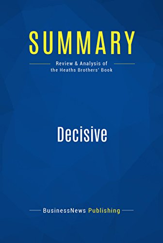 summary-decisive-review-and-analysis-of-the-heaths-brothers-book