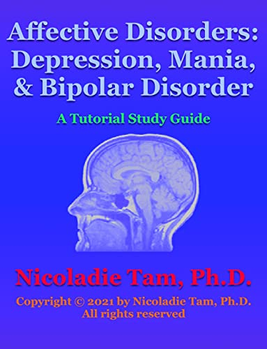affective-disorders-depression-mania-and-bipolar-disorder-a-tutorial-study-guide