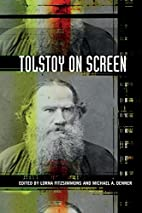 Tolstoy on Screen by Lorna Fitzsimmons