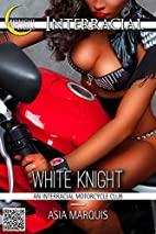 White Knight (An Interracial Motorcycle…
