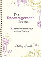 The Encouragement Project (Ebook Shorts): 21…