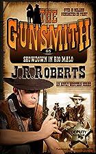 Showdown in Rio Malo (Gunsmith, No 65) by J.…