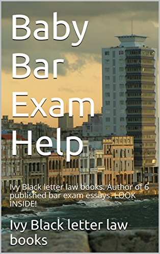 baby-bar-exam-help-six-published-model-bar-exam-essays-look-inside-e-book