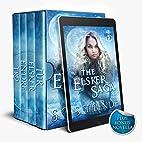 The Elsker Saga: Books 1-3 + Novella by ST…