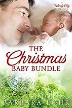 The Christmas Baby Bundle (Windy City…
