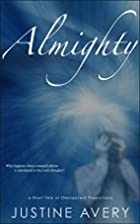 Almighty: A Short Tale of Omnipotent…