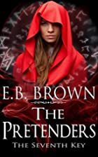 The Seventh Key (The Pretenders, #1) by E.B.…