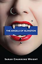The Angels of Islington by Sarah Channing…