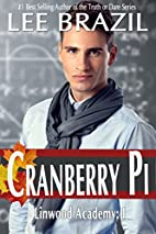 Cranberry Pi (Linwood Academy, #1) by Lee…