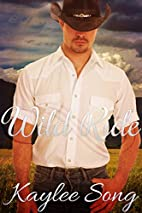 Wild Ride: The Complete Series by Kaylee…