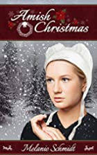 Amish Christmas: A Holiday Romance from…
