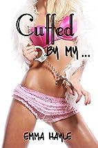 Cuffed By My...: A Taboo Erotica Short by…