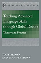 Teaching Advanced Language Skills through…