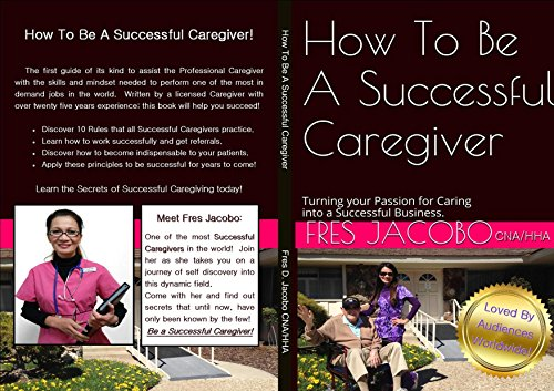 how-to-be-a-successful-caregiver-turning-your-passion-for-caring-into-a-successful-business