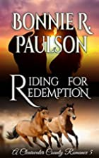 Riding for Redemption by Bonnie R. Paulson