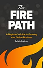 The Fire Path: A Beginner's Guide to…