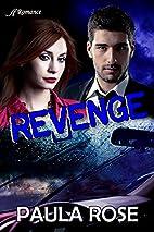 Revenge by Paul a Rose