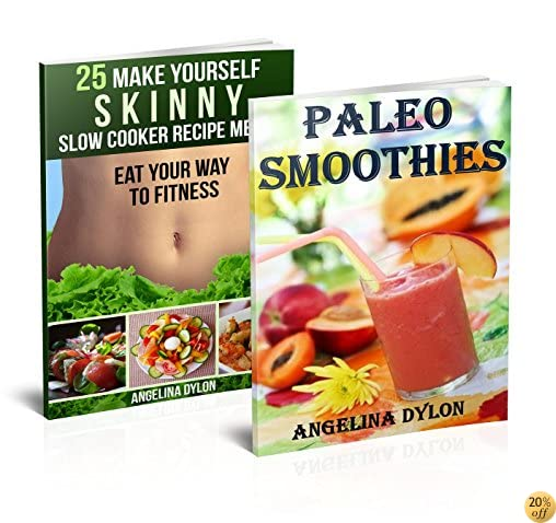 Paleo Smoothies And 25 Make Yourself Skinny Slow Cooker Recipe Meals - 2 in 1 Paleo Smoothies, 25 Make Yourself Skinny Slow Cooker Recipe Meals Box Set(4)