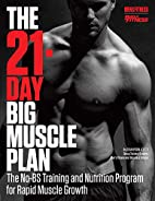 The 21-Day Big Muscle Plan: The No-BS…