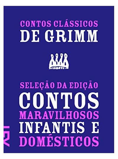 Contos Clássicos De Grimm, por Jacob Grimm