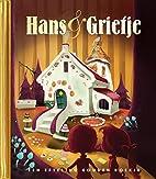 Hans en Grietje (Dutch Edition) by Efteling