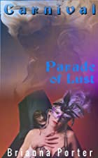 Carnival: Parade of Lust by Brianna Porter
