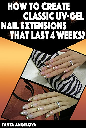 nail-art-techniques-how-to-create-classic-uv-gel-nail-extensions-that-last-4-weeks-step-by-step-guide-with-colorful-pictures