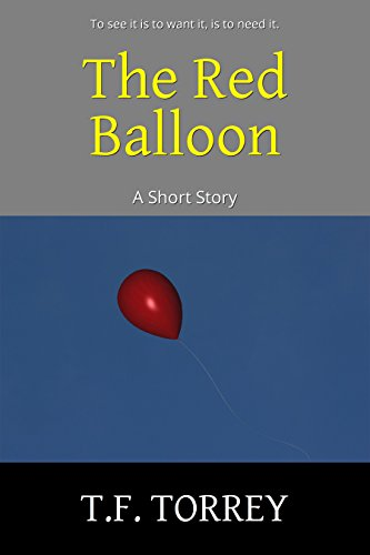 [ Cover of The Red Balloon: A Short Story]