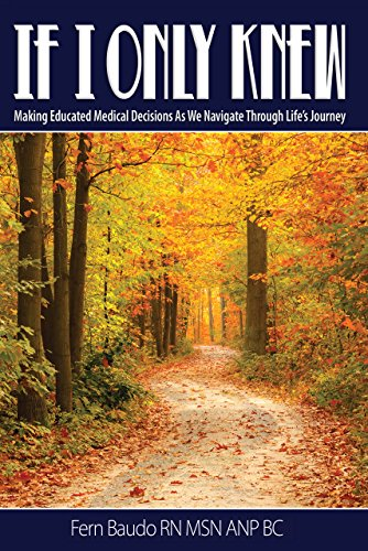 if-i-only-knew-making-educated-medical-decisions-as-we-navigate-through-lifes-journey
