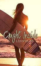Caught Inside (Caught Inside Series Book 1)…