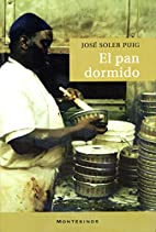 El pan dormido. (Spanish Edition) by…