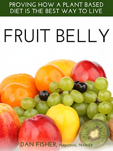 fruit-belly-proving-how-a-plant-based-diet-is-the-best-way-to-live