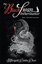 The Black Swan Inheritance by Marigold…