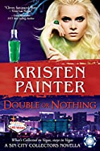 Double or Nothing (Sin City Collectors, #6)…