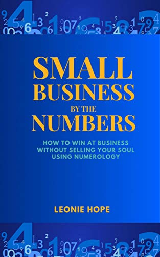 how-to-win-at-business-without-selling-your-soul-using-numerology