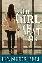 The Girl in Seat 24B by Jennifer Peel