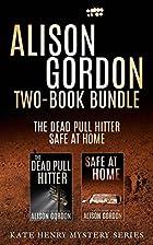 Alison Gordon Two-Book Bundle: The Dead Pull…