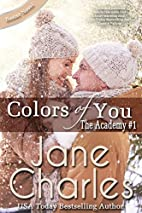 Colors of You ~ The Academy #1 (Baxter…