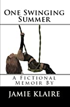 One Swinging Summer (Corrupted #1-4) by…