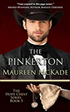 The Pinkerton: Hope Chest Time Travel…