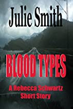 Blood Types by Julie Smith