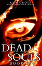 Dead Souls 20 (Dead Souls Series) by Amy…